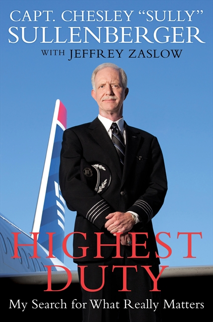 Sully Sullenberger book Highest Duty