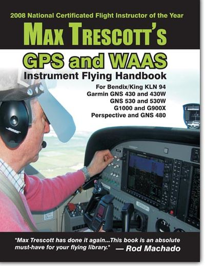 Max Trescott's GPS and WAAS Instrument Flying Handbook Cover